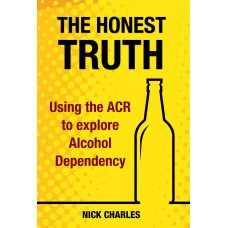 The Honest Truth: Using the ACR to explore Alcohol Dependency