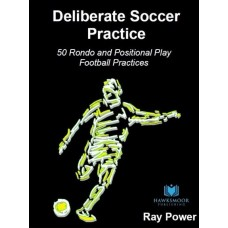 Deliberate Soccer Practice Rondos